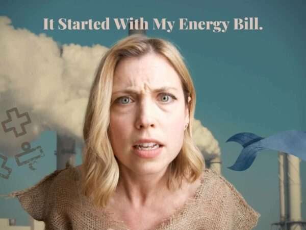 It Started With My Energy Bill.